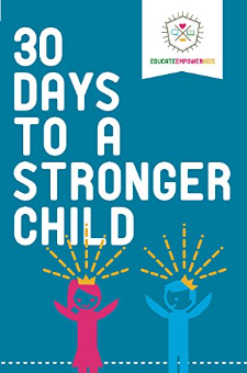 30 Days to a Stronger Child
