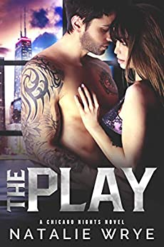 The Play by Natalie Wrye