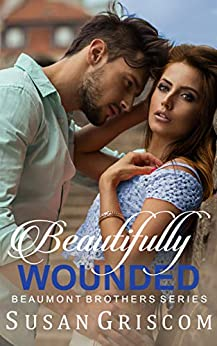 Beautifully Wounded by Susan Griscom