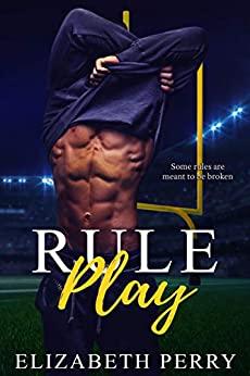 Rule Play by Elizabeth Perry