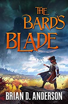 The Bard's Blade by Brian D. Anderson