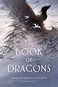 The Book of Dragons by Collected Authors