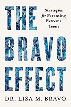 The Bravo Effect by Lisa M. Bravo