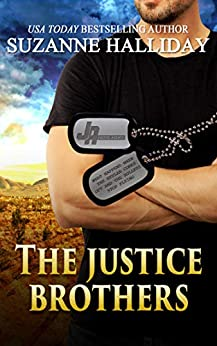 The Justice Brothers (Boxed Set) by Suzanne Halliday