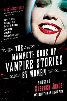 The Mammoth Book of Vampire Stories by Women by Collected Authors