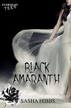Black Amaranth by Sasha Hibbs