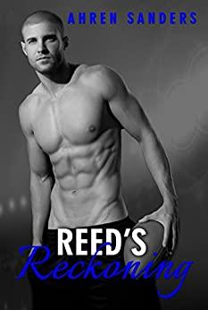 Reed's Reckoning by Ahren Sanders