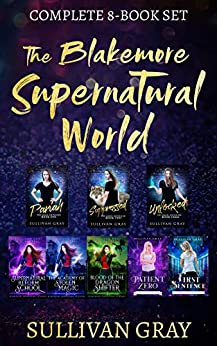The Blakemore Supernatural World by Sullivan Gray