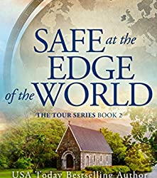 Safe at the Edge of the World