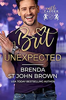 A Brit Unexpected by Brenda St John Brown