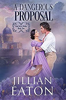 A Dangerous Proposal by Jillian Eaton