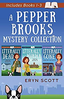 A Pepper Brooks Mystery Collection by Eryn Scott