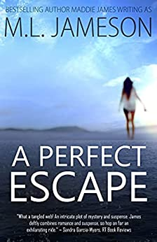 A Perfect Escape by Maddie James