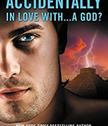 Accidentally in Love with… a God?