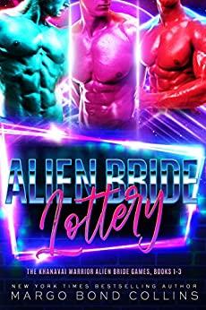 Alien Bride Lottery by Margo Bond Collins
