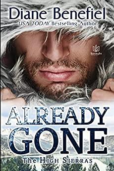 Already Gone by Diane Benefiel