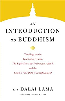 An Introduction to Buddhism by Dalai Lama XIV
