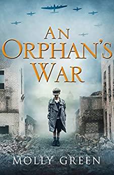 An Orphan's War by Molly Green
