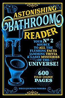 Astonishing Bathroom Reader by Diego Jourdan Pereira