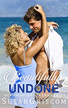 Beautifully Undone by Susan Griscom
