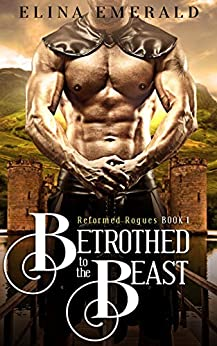 Betrothed to the Beast by Elina Emerald
