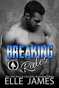Breaking Rules by Elle James