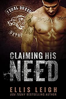Claiming His Need by Ellis Leigh