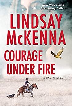 Courage Under Fire by Lindsay McKenna