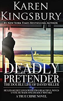 Deadly Pretender by Karen Kingsbury