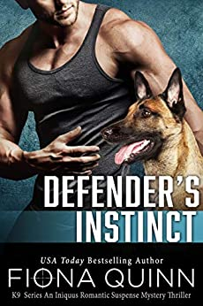 Defender's Instinct by Fiona Quinn