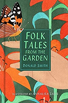 Folk Tales from the Garden by Donald Smith