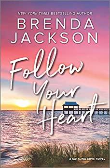Follow Your Heart by Brenda Jackson