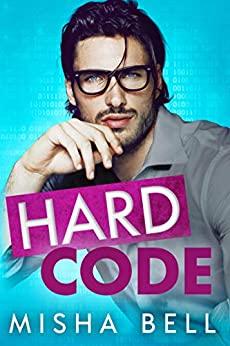 Hard Code by Misha Bell