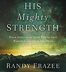 His Mighty Strength