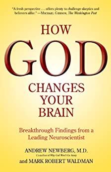 How God Changes Your Brain by Mark Robert Waldman