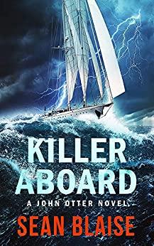 Killer Aboard by Sean Blaise