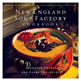 New England Soup Factory Cookbook by Clara Silverstein