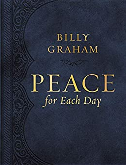 Peace for Each Day by Billy Graham