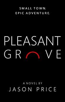 Pleasant Grove by Jason Price