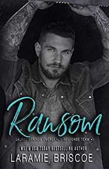 Ransom by Laramie Briscoe