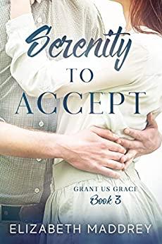 Serenity to Accept by Elizabeth Maddrey