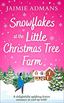 Snowflakes at the Little Christmas Tree Farm by Jaimie Admans