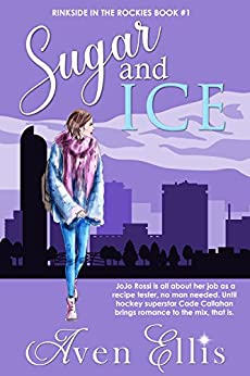 Sugar and Ice by Aven Ellis