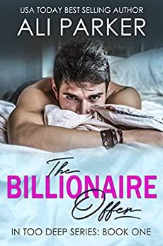 The Billionaire Offer by Ali Parker