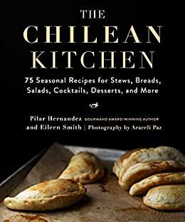 The Chilean Kitchen by Pilar Hernandez