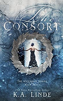 The Consort by K.A. Linde