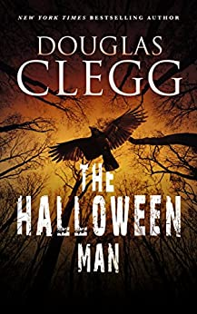 The Halloween Man by Douglas Clegg