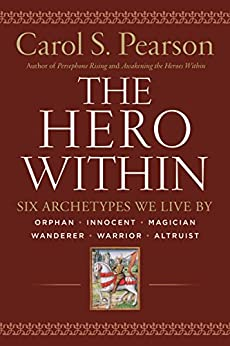 The Hero Within by Carol S. Pearson