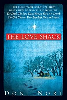 The Love Shack by Don Nori Sr.