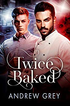 Twice Baked by Andrew Grey